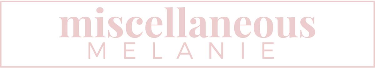 Miscellaneous Melanie
