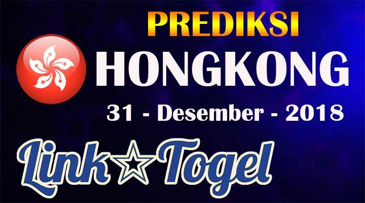 Prediksi Togel Hongkong 31 Desember 2018 JITU HK