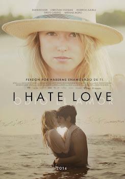 Ver Película I Hate Love Online Gratis (2012)