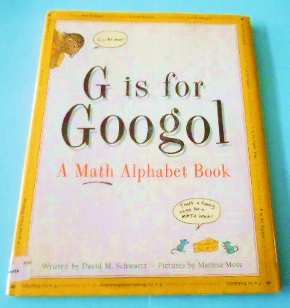 Learning Ideas - Grades K-8: Great Math Book - G is for Googol