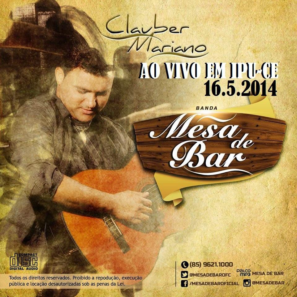 [CD] Clauber Mariano & Mesa de Bar em Ipu-ce 16.05.2014