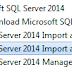 Các cách import file Excel vô SQL SERVER