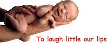 To laugh little our lips