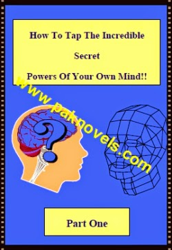 How To Tap The Incredible Secret Powers of Your Own Mind