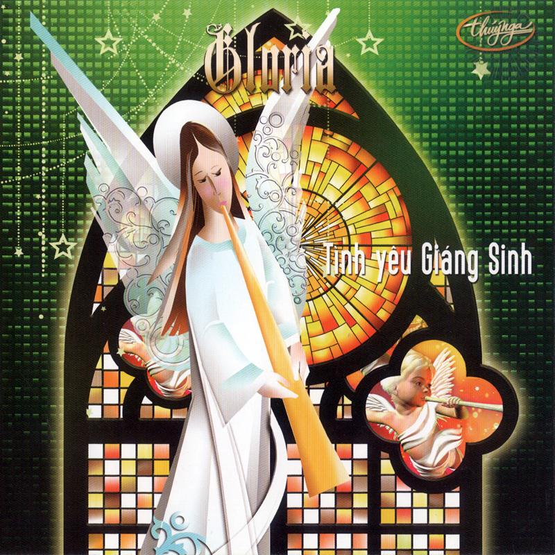 Thúy Nga CD548 - Gloria - Tình Yêu Giáng Sinh (NRG)