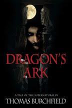 DRAGON'S ARK: WINNER OF THE BRONZE 2012 IPPY AWARD IN HORROR