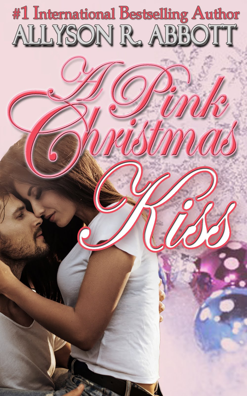 A Christmas Kiss: Book 3