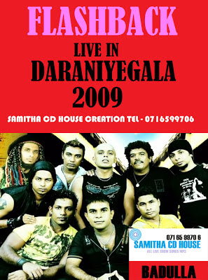 FLASH BACK LIVE IN DERANIYAGALA 2009