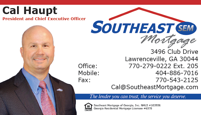 Cal Haupt - Southeast Mortgage of Georgia, Inc.