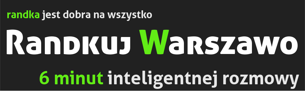 A jeśli jesteś z Warszawy