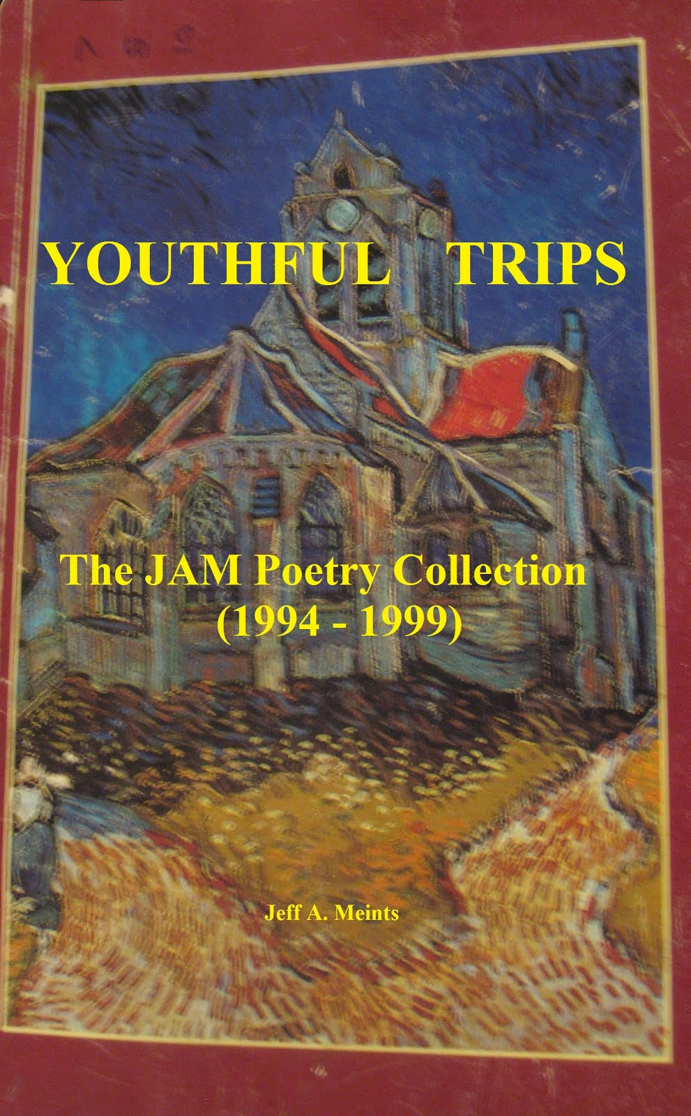 Youthful Trips - The JAM Poetry Collection (1994-1999)
