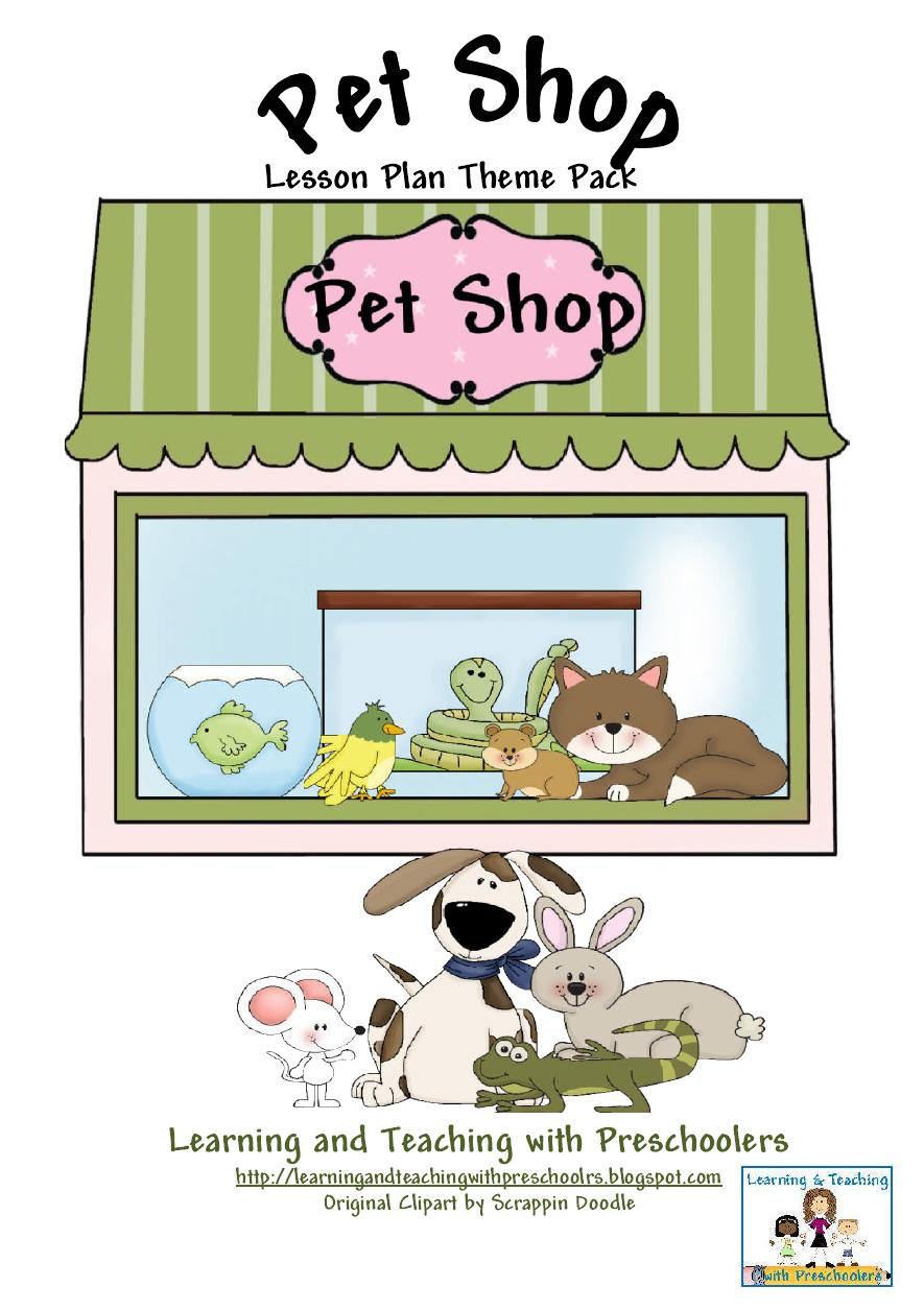 preschool lesson plans pets learning and teaching with preschoolers pet shop theme 403