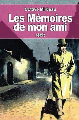 """""""Les Mémoires de mon ami"""", décembre 2015"""