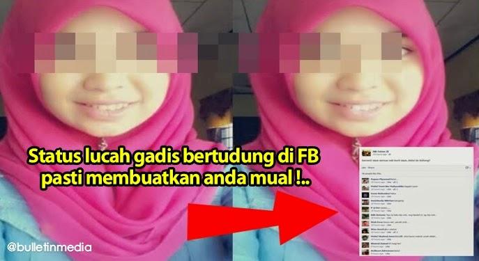 Status lucah gadis bertudung di FB pasti membuatkan anda mual