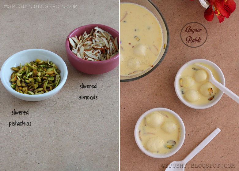 Spusht | Slivered Pistachios and Almonds | Angoor Malai | Angoori Rabri