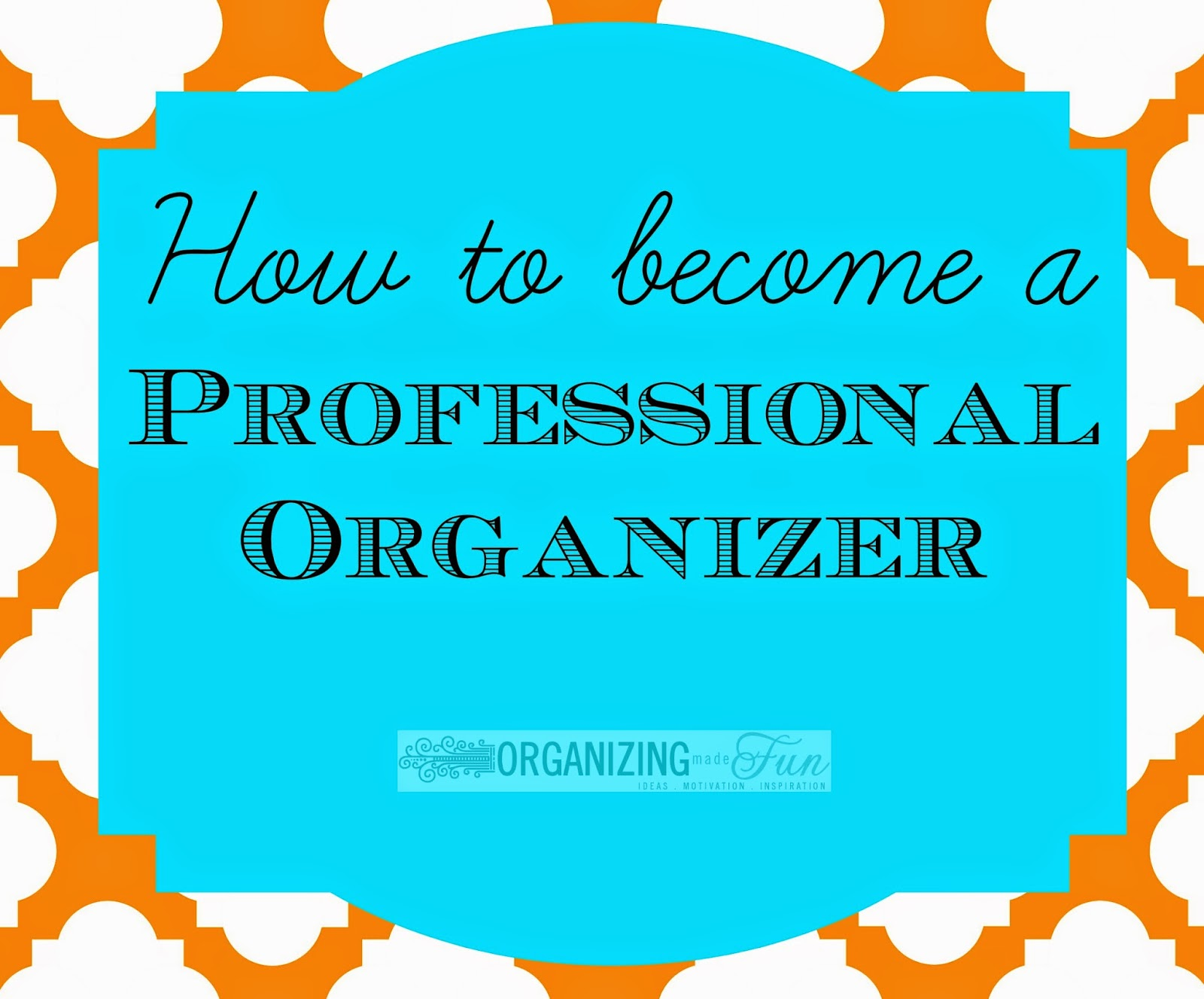If you'd like to know how to become a professional organizer, click here :: OrganizingMadeFun.com