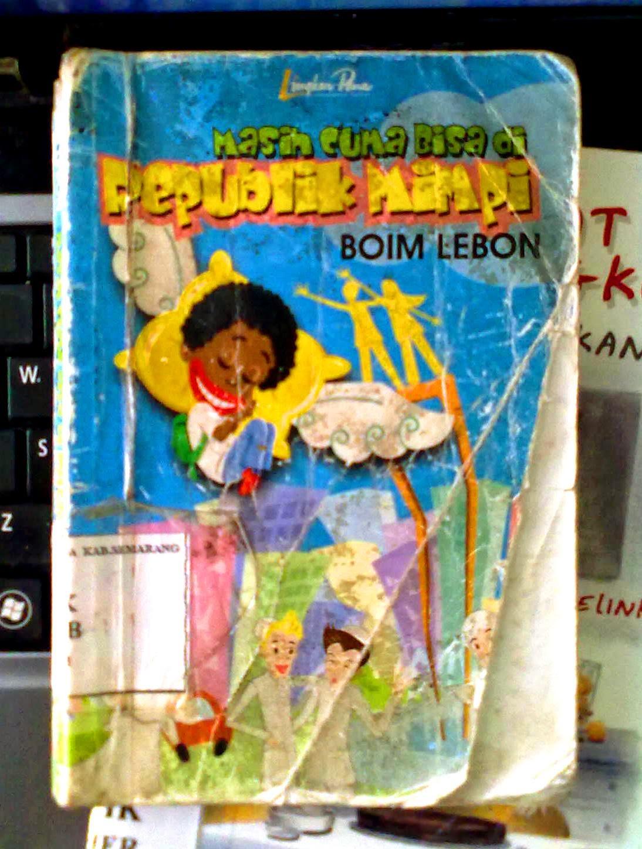 Masih Cuma Bisa di Republik Mimpi karya Boim Lebon