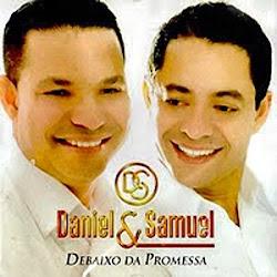 Click na Imagem abaixo para download do cd Daniel e Samuel Debaixo da Promessa