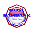 Must Bambank - Media Share