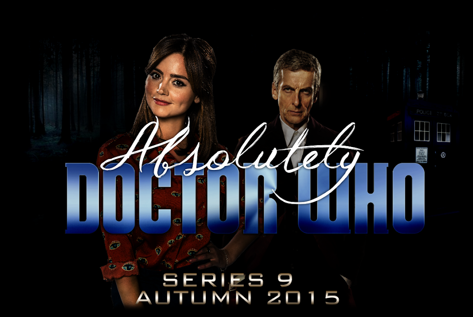 Absolutely Doctor Who// Series 9 -The Magician's Apprentice - Autumn 2015!