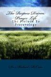 The Purpose Driven Prayer Life