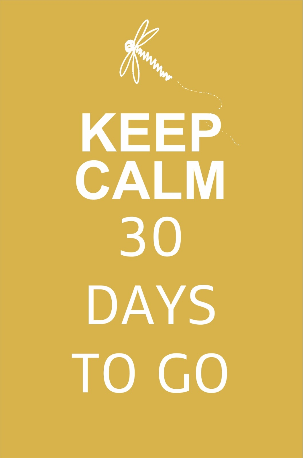 Keep Calm 30 Days to Go