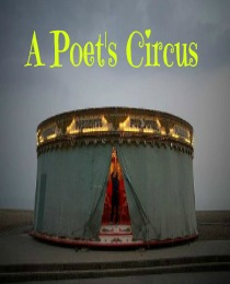 A Poet's Circus