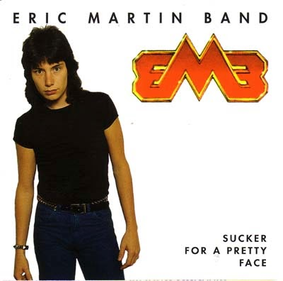 Eric Martin Band Sucker for a pretty face 1983