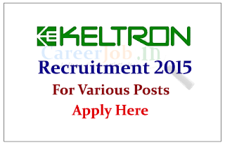 KELTRON Recruitment 2015 Engineers for the Various  Posts