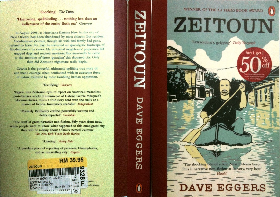 zeitoun dave eggers essay In dave egger s story zeitoun, religion has played an essential role in the zeitouns lives zeitoun, a muslim immigrant from syria, married kathy, an.