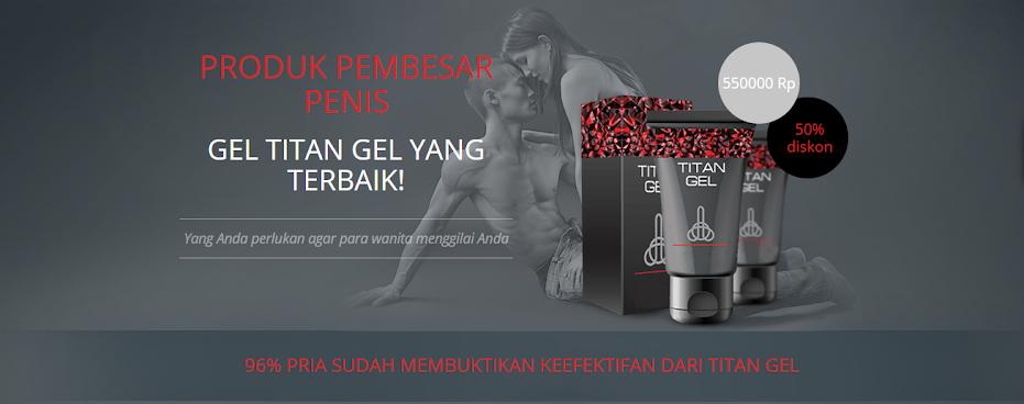gel agen resmi titan gel di indonesia