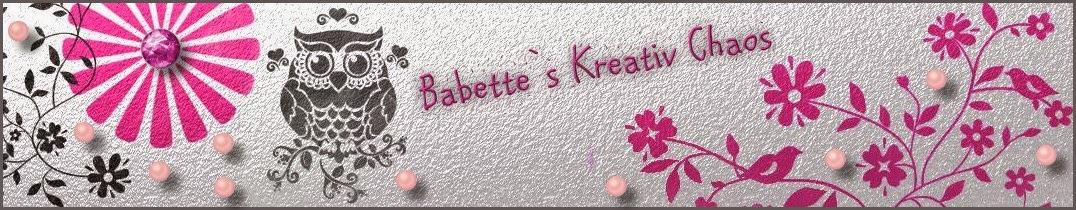 Babette`s Kreativ-Chaos