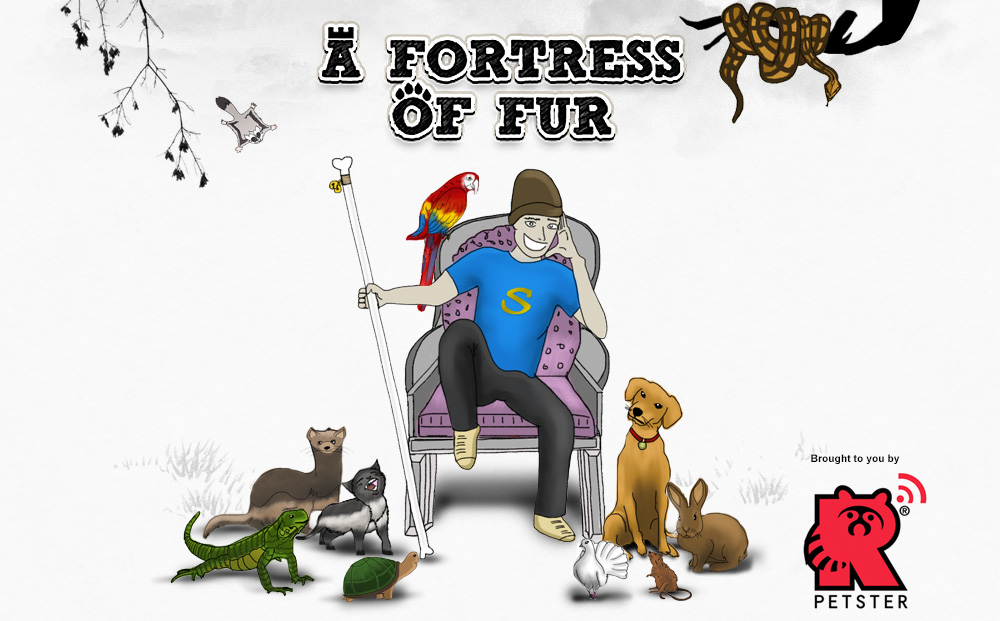 A Fortress of Fur