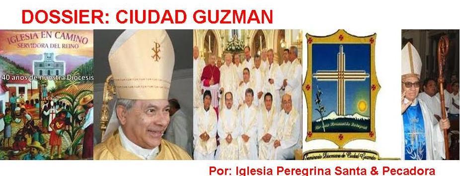 DOSSIER CIUDAD GUZMAN, SANTA & PECADORA