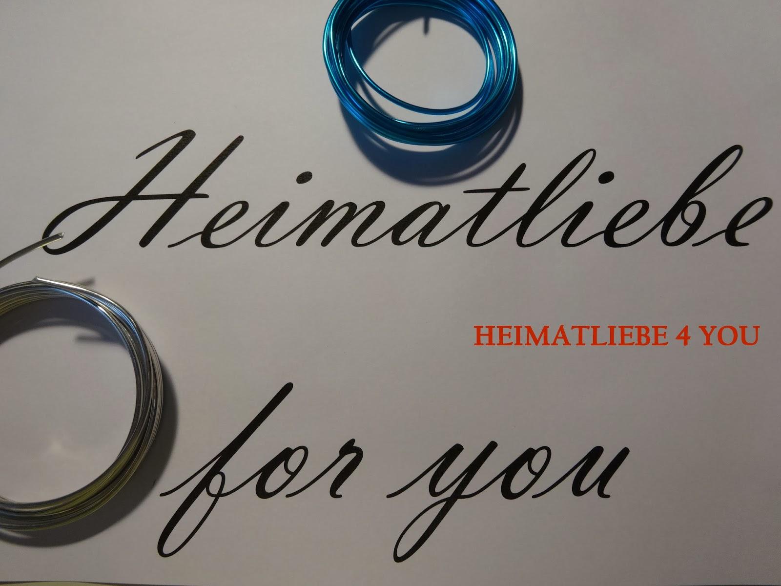 HEIMATLIEBE 4 YOU: Heim@Werke - Drahtige Botschaften