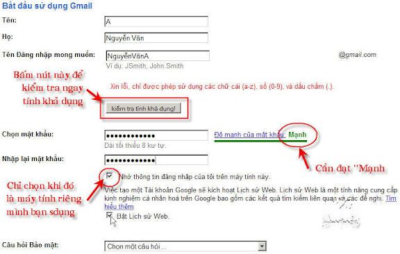 Đặt tên phải khả dụng (chưa ai sử dụng, không vi phạm), đặt mật khẩu phải mạnh (nên dài trên 8 ký tự, có cả số và chữ, không lặp theo tên, …)