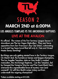 March 2nd - Territory League: Los Angeles Templars vs. Anchorage Raptures