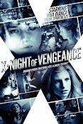X: Night of Vengeance (2011)