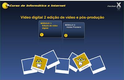 CURSO DE INFORMÁTICA E INTERNET - VÍDEO DIGITAL 2ª EDIÇÃO DE VÍDEO PÓS-PRODUÇÃO