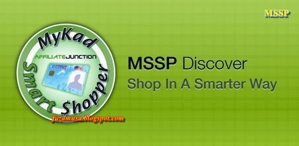 http://fuzamusa.blogspot.com/2014/02/mykad-smart-shopper-program-mssp.html