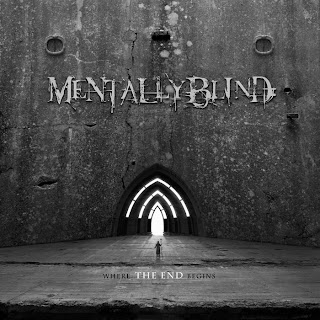 Mentally Blind   Where the End Begins [EP] (2013)