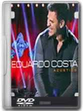 dvd+eduardo+costa DVD Eduardo Costa – Acústico (2013)