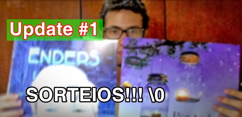 [Video]: Quick Update #1 - Sorteios