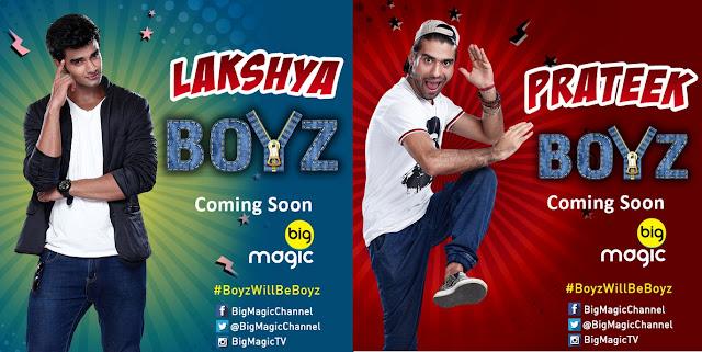 'Boyz' Big Magic Upcoming Show Wiki Story |StarCast |Promo |Timing |Song |Pics