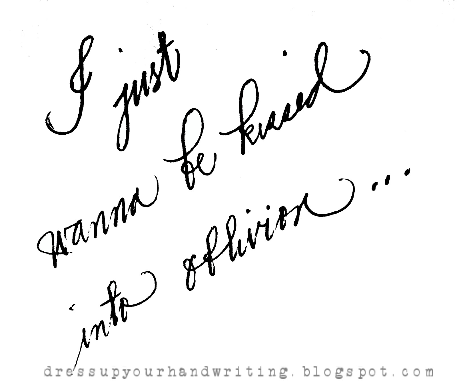 Black dress up quotes - Handwritten Quotes To Be Kissed