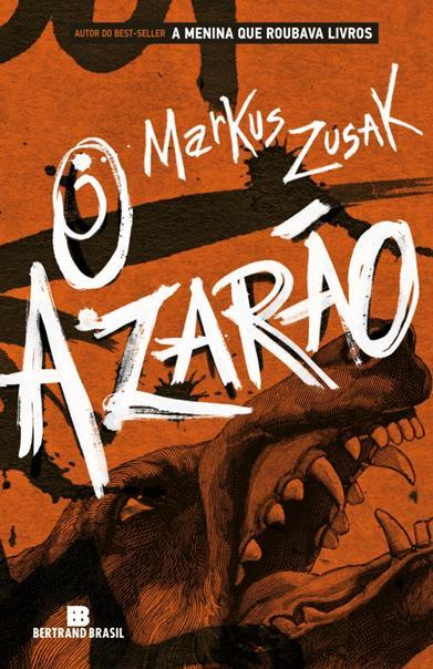 O Azarão [Markus Zusak]