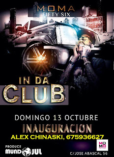 MOMA Fifty Six DOMINGO 13 de octubre IN DA CLUB