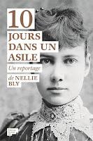 10 jours dans un asile - Nellie Bly - éditions du Sous-sol