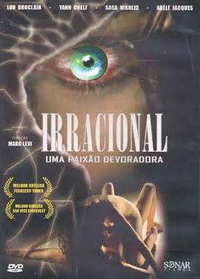 Irracional: Uma Paixão Devoradora - DVDRip Dublado