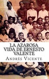 La azarosa vida de Ernesto Valente - Portada
